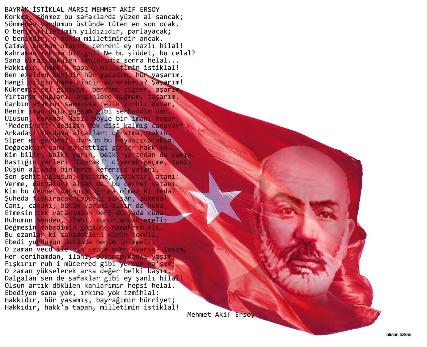 İstiklal Marşı – Mehmet Akif Ersoy