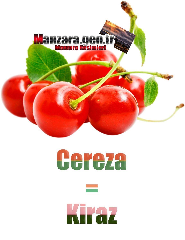 Kirazın İspanyolcası (Cereza)